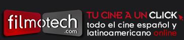 filmotech.com. tu cine a un click. todo el cine español y latinoamericano online