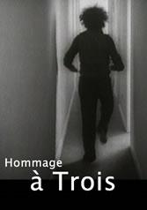 HOMMAGE À TROIS