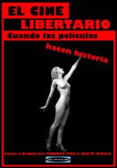 EL CINE LIBERTARIO: CUANDO LAS PELICULAS HACEN HISTORIA