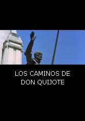 LOS CAMINOS DE DON QUIJOTE - Español