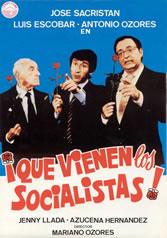 ¡QUE VIENEN LOS SOCIALISTAS!