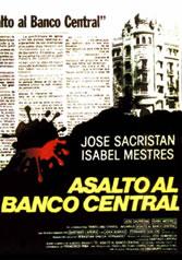 ASALTO AL BANCO CENTRAL