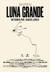 LUNA GRANDE. UN TANGO POR GARCÍA LORCA (Español)